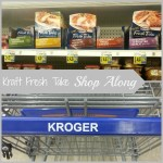 Kraft Fresh Take Shop Along at Kroger
