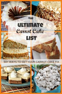 The Ultimate Carrot Cake List - 50+ ways to get your carrot cake fix brought to you by www.crumbsandchaos.net #carrotcake