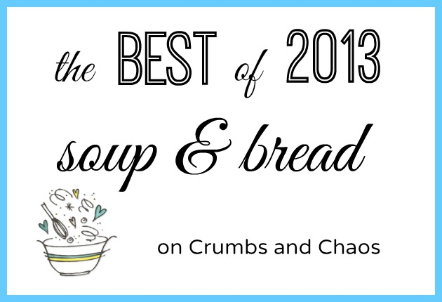 The Best of 2013: Soup & Bread