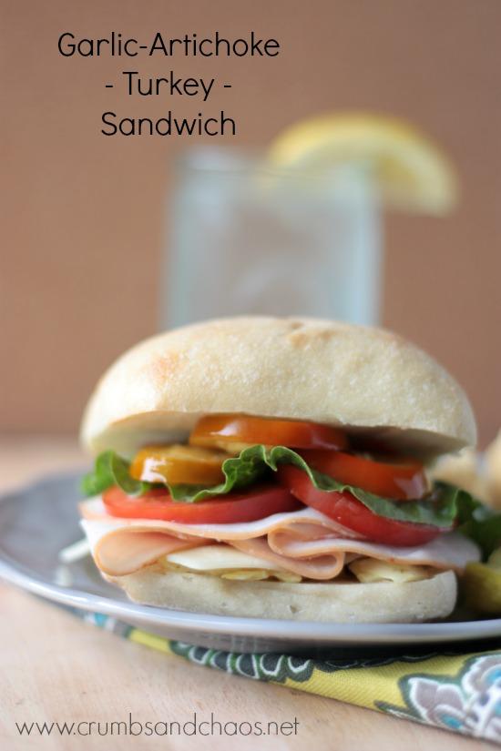 Garlic-Artichoke Turkey Sandwich   Crumbs and Chaos