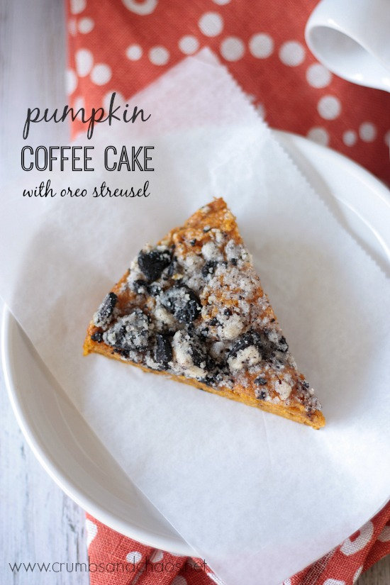 Pumpkin Coffee Cake with Oreo Streusel | Crumbs and Chaos