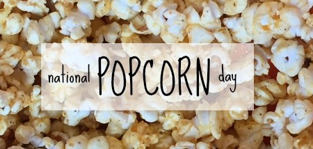 national popcorn day | crumbsandchaos.net