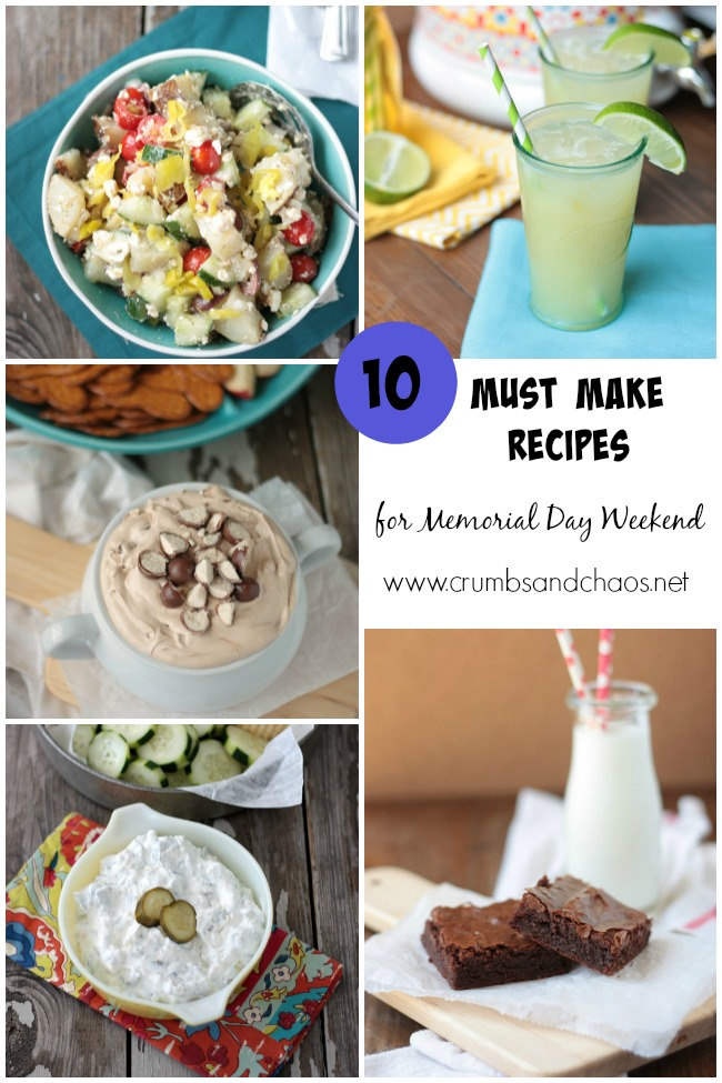 10 Must Make Recipes for Memorial Day Weekend | Crumbs and Chaos