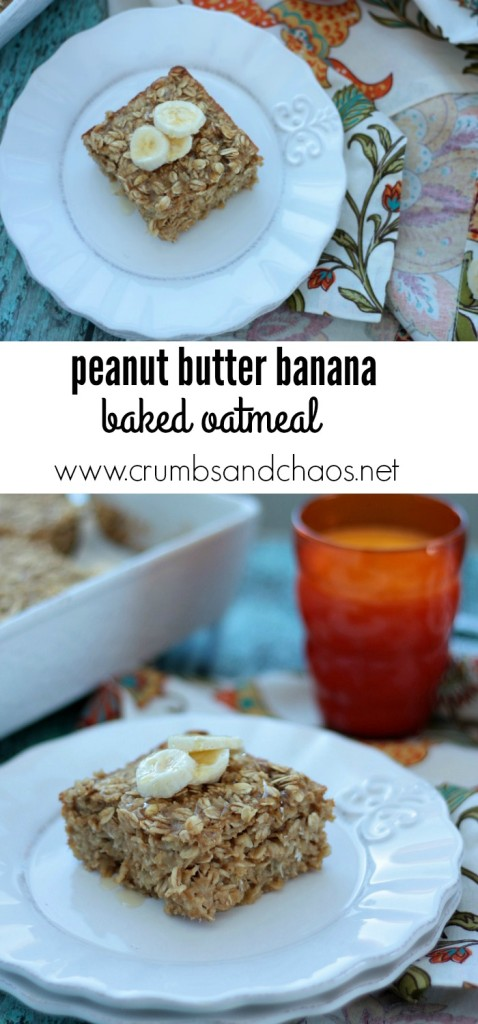 Peanut Butter Banana Baked Oatmeal | Crumbs and Chaos