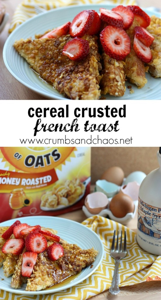 Cereal Crusted French Toast | Crumbs and Chaos