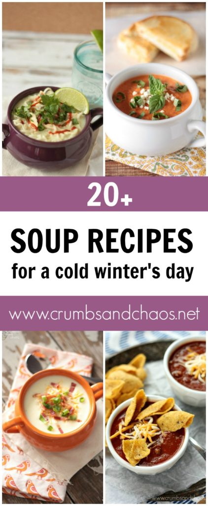 Easy and delicious soup recipe collection on Crumbs and Chaos