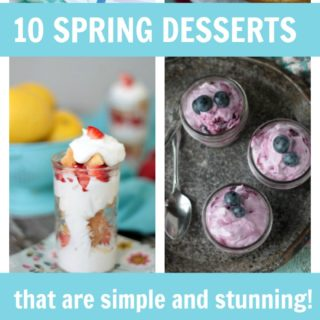 10 Simple and Stunning Spring Desserts