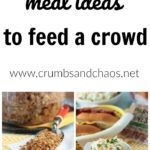 A full list of meal ideas to feed a crowd all summer long!
